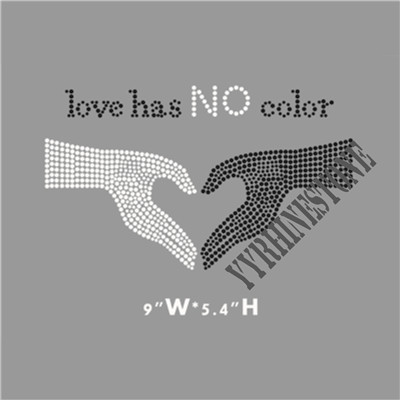 Love has no color rhinestone transfer