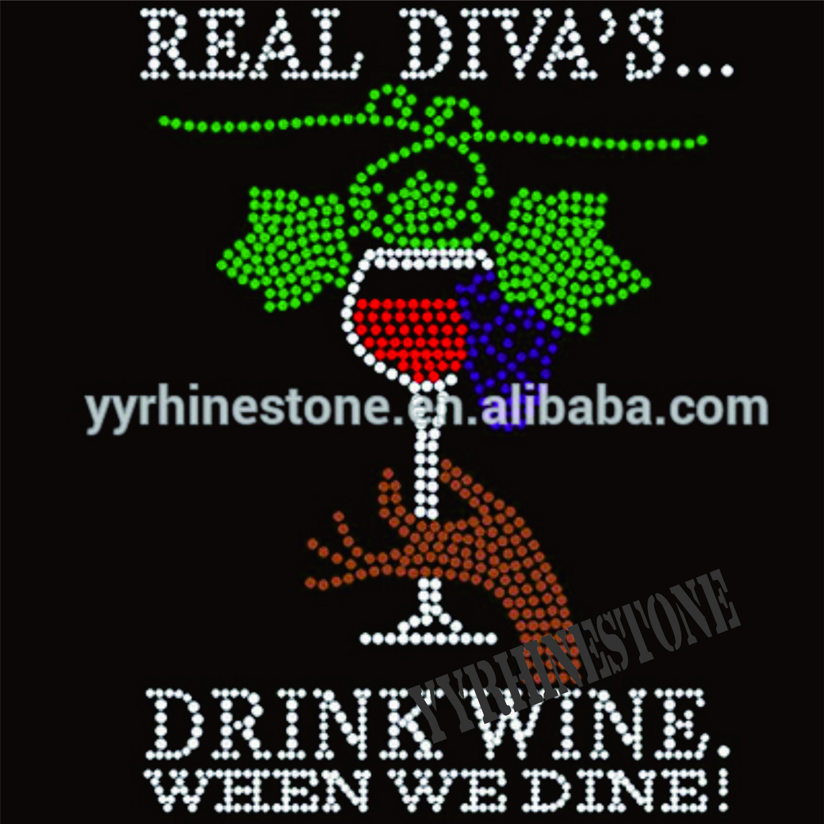 drink wine when we dine rhinestone transfers for t-shirts