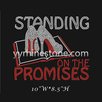 Standing on the promises hot fix rhinestone transfer