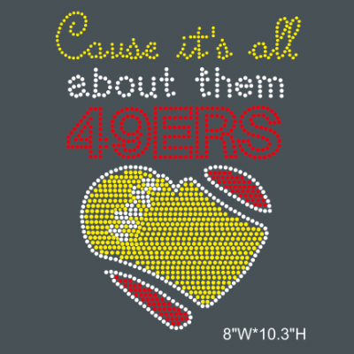 It's All about them 49ers rhinestone transfer